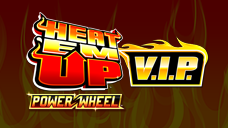 Heat 'Em Up Power Wheel VIP
